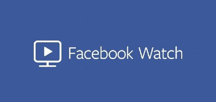 Facebook inicia el despliegue global de Watch para competir con YouTube